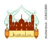 ramadan greeting card. mosque... | Shutterstock .eps vector #618621884