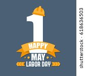labor day poster. international ... | Shutterstock .eps vector #618636503