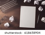retro writer  journalist desk.... | Shutterstock . vector #618658904
