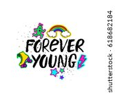 forever young inspirational... | Shutterstock .eps vector #618682184