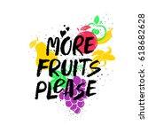 more fruits please  ... | Shutterstock .eps vector #618682628