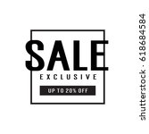 sale exclusive up to 20 off... | Shutterstock .eps vector #618684584