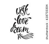 wish  love  dream.... | Shutterstock .eps vector #618733304