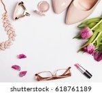 stylish feminine accessories...   Shutterstock . vector #618761189