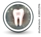 healthy tooth round shape icon  ... | Shutterstock .eps vector #618831596
