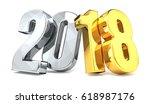 year 2018 golden silver 3d... | Shutterstock . vector #618987176