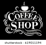 retro vintage coffee shop logo... | Shutterstock .eps vector #619011194