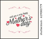 happy mothers day lettering.... | Shutterstock .eps vector #619083779