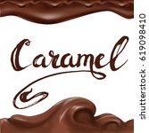 liquid chocolate  caramel or... | Shutterstock .eps vector #619098410