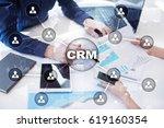crm. customer relationship... | Shutterstock . vector #619160354