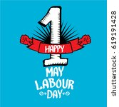 1 may   happy labour day.... | Shutterstock .eps vector #619191428