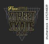 skate sport typography  tee... | Shutterstock .eps vector #619254839