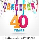 40 years birthday celebration...   Shutterstock .eps vector #619336700
