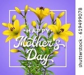 happy mothers day. greeting... | Shutterstock .eps vector #619499078
