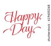 happy day. conceptual... | Shutterstock .eps vector #619600268
