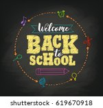 welcome back to school concept... | Shutterstock .eps vector #619670918