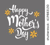 happy mother's day lettering... | Shutterstock .eps vector #619883150