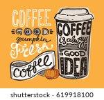 pumpkin coffee. hand drawn... | Shutterstock .eps vector #619918100