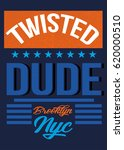 new york twisted dude brooklyn... | Shutterstock .eps vector #620000510