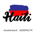 "Haiti hand drawn ink brush lettering with the national flag of the country. Calligraphy word ""Haiti"". Haiti national symbol"