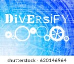 diversify word on high tech... | Shutterstock .eps vector #620146964