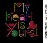 my heart is yours . embroidery... | Shutterstock .eps vector #620196008