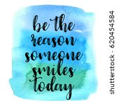 quote be the reason someone... | Shutterstock .eps vector #620454584