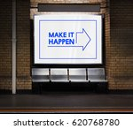 make it happen positivity... | Shutterstock . vector #620768780
