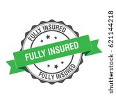 fully insured stamp illustration | Shutterstock .eps vector #621144218