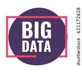 big data. vector flat... | Shutterstock .eps vector #621172628