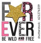 forever slogan and star. vector ... | Shutterstock .eps vector #621276359