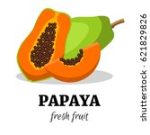 colorful cartoon style papaya... | Shutterstock .eps vector #621829826