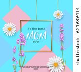 mothers day greeting card... | Shutterstock .eps vector #621989414