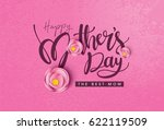 happy mother's day calligraphy... | Shutterstock .eps vector #622119509