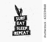 surf eat sleep repeat.... | Shutterstock .eps vector #622234868