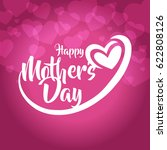 happy mothers day greeting card ... | Shutterstock .eps vector #622808126