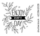 lettering enjoy every day on... | Shutterstock .eps vector #622861028