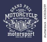 motorcycle racing typography ... | Shutterstock .eps vector #623026259