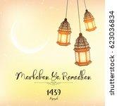 marhaban ya ramadhan lantern | Shutterstock . vector #623036834