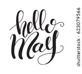 "lettering ""hello may"". vector... | Shutterstock .eps vector #623079566"