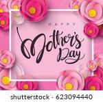 happy mother's day calligraphy... | Shutterstock .eps vector #623094440