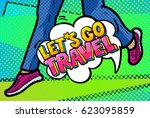 let s go travel message in... | Shutterstock .eps vector #623095859