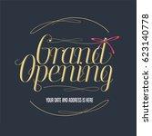 grand opening vector... | Shutterstock .eps vector #623140778