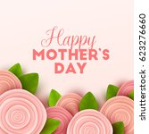 happy mothers day background... | Shutterstock .eps vector #623276660