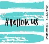 trendy lettering poster. hand...   Shutterstock .eps vector #623305904