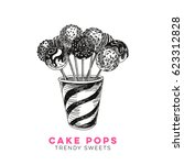 vector hand drawn cake pop... | Shutterstock .eps vector #623312828