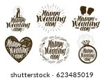 happy wedding day  label set.... | Shutterstock .eps vector #623485019