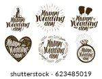 happy wedding day  label set.... | Shutterstock .eps vector #623485019