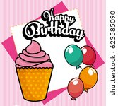 happy birthday cupcake card | Shutterstock .eps vector #623585090