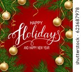 holidays greeting card for... | Shutterstock . vector #623687978